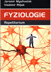 Fyziologie : repetitorium  (odkaz v elektronickém katalogu)