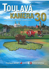 Toulavá kamera 30  (odkaz v elektronickém katalogu)