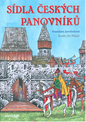 Sídla českých panovníků  (odkaz v elektronickém katalogu)