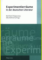 Experimentierräume in der deutschen Literatur  (odkaz v elektronickém katalogu)