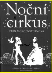 Noční cirkus  (odkaz v elektronickém katalogu)