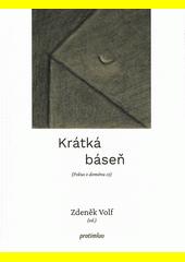 Krátká báseň : (pokus o doménu cz)  (odkaz v elektronickém katalogu)
