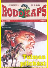 Tolman přichází  (odkaz v elektronickém katalogu)