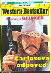 Carlosova odpověď  (odkaz v elektronickém katalogu)