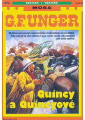 Quincy a Quincyové  (odkaz v elektronickém katalogu)