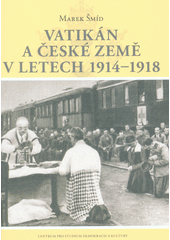 Vatikán a české země v letech 1914-1918  (odkaz v elektronickém katalogu)