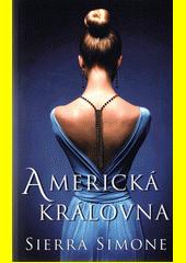 Americká královna  (odkaz v elektronickém katalogu)