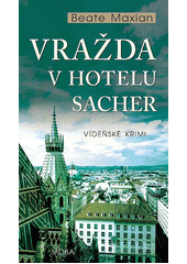 Vražda v hotelu Sacher  (odkaz v elektronickém katalogu)