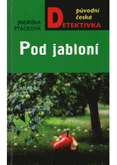 Pod jabloní  (odkaz v elektronickém katalogu)