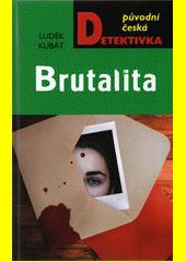 Brutalita  (odkaz v elektronickém katalogu)