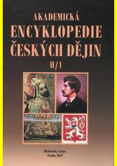 Akademická encyklopedie českých dějin. Svazek V, H (odkaz v elektronickém katalogu)