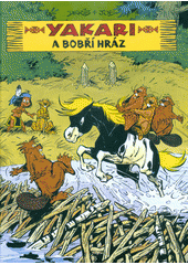 Yakari a bobří hráz  (odkaz v elektronickém katalogu)