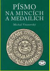Písmo na mincích a medailích  (odkaz v elektronickém katalogu)