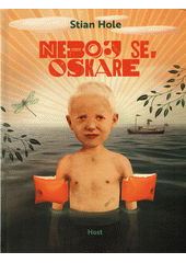 Neboj se, Oskare  (odkaz v elektronickém katalogu)