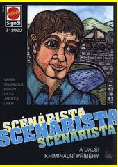 Scénárista : a další kriminální příběhy  (odkaz v elektronickém katalogu)