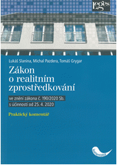 Zákon o realitním zprostředkování : praktický komentář  (odkaz v elektronickém katalogu)
