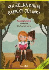 Kouzelná kniha babičky Jůlinky  (odkaz v elektronickém katalogu)