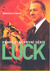 Luck. kompletní 1. série  (odkaz v elektronickém katalogu)
