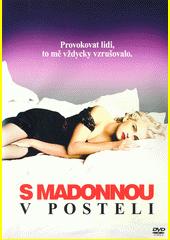 S Madonnou v posteli  (odkaz v elektronickém katalogu)