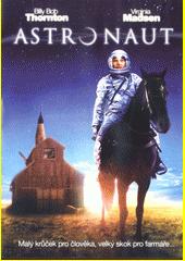 Astronaut  (odkaz v elektronickém katalogu)