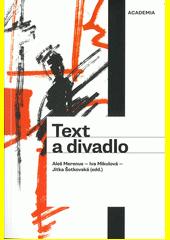 Text a divadlo  (odkaz v elektronickém katalogu)
