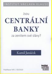 Jsou centrální banky za zenitem své slávy?  (odkaz v elektronickém katalogu)