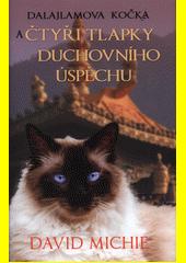 Dalajlamova kočka a čtyři tlapky duchovního úspěchu  (odkaz v elektronickém katalogu)