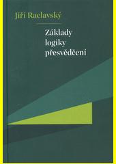 Základy logiky přesvědčení  (odkaz v elektronickém katalogu)