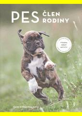 Pes, člen rodiny : výchova, zdraví, aktivity  (odkaz v elektronickém katalogu)