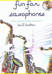 Fun for saxophones : 6 play-along saxophone trios  (odkaz v elektronickém katalogu)