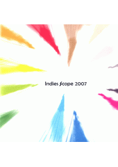 Indies Scope 2007 (odkaz v elektronickém katalogu)