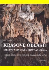 Krasové oblasti střední a severní Moravy a Slezska : pozoruhodné dějiny objevů podzemního světa  (odkaz v elektronickém katalogu)