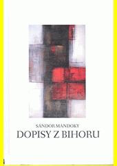 Dopisy z Bihoru  (odkaz v elektronickém katalogu)