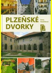 Plzeňské dvorky  (odkaz v elektronickém katalogu)