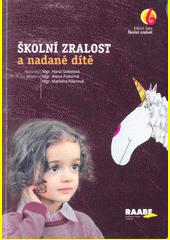 Školní zralost a nadané dítě  (odkaz v elektronickém katalogu)