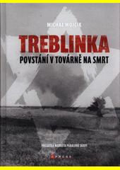 Treblinka : povstání v továrně na smrt  (odkaz v elektronickém katalogu)