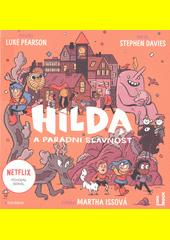 Hilda a parádní slavnost  (odkaz v elektronickém katalogu)