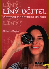 Líný učitel - kompas moderního učitele  (odkaz v elektronickém katalogu)
