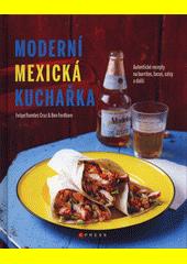 Moderní mexická kuchařka  (odkaz v elektronickém katalogu)