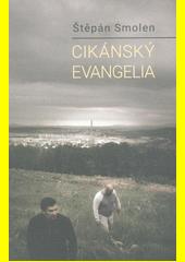 Cikánský evangelia  (odkaz v elektronickém katalogu)