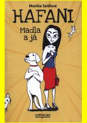 Hafani : Madla a já  (odkaz v elektronickém katalogu)