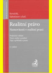 Realitní právo. Nemovitosti v realitní praxi  (odkaz v elektronickém katalogu)