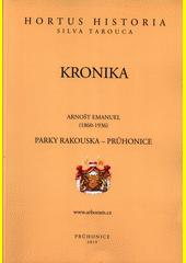 Kronika. Parky Rakouska - Průhonice  (odkaz v elektronickém katalogu)