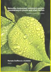 Metodika hodnocení vláhových potřeb zemědělských plodin pro účely závlah