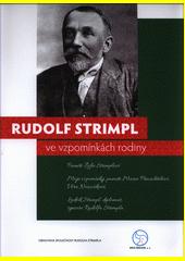 Rudolf Strimpl ve vzpomínkách rodiny (odkaz v elektronickém katalogu)