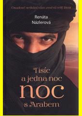 Tisíc a jedna noc s Arabem  (odkaz v elektronickém katalogu)