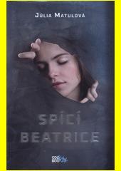Spící Beatrice  (odkaz v elektronickém katalogu)