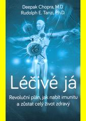 Léčivé já : revoluční plán, jak nabít imunitu a zůstat celý život zdravý  (odkaz v elektronickém katalogu)