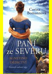 Paní ze Severu : Agnetino dědictví  (odkaz v elektronickém katalogu)