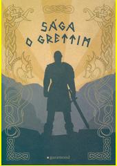 Sága o Grettim  (odkaz v elektronickém katalogu)